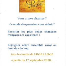 Si vous aimez chanter…..rejoignez les Chœurs du Loup ! rendez-vous tous les lundis de 14h30 à 16h30 à partir du 17 septembre 2018