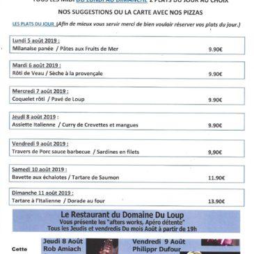 Au restaurant du Domaine du Loup, Albert vous propose ses plats du jours pour la semaine du 5 au 11 août