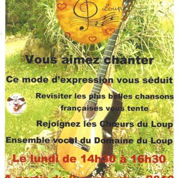 Vous aimez chanter, rejoignez les Chœurs du Loup, l'ensemble vocal du Domaine du Loup, tous les lundis de 14h30 à 16h30 dans la salle de bibliothèque du Club.
