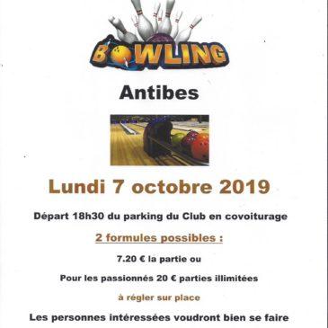 Tous les premiers lundis de chaque mois BOWLING à Antibes. Rendez-vous à 18h30 sur le parking du Club. N'oubliez-pas de vous inscrire au secrétariat.
