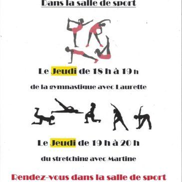 Le jeudi soir rendez-vous dans la salle de sport du Club  !                                                                              18 h gym avec Laurette,                                               19 h stretching avec Martine