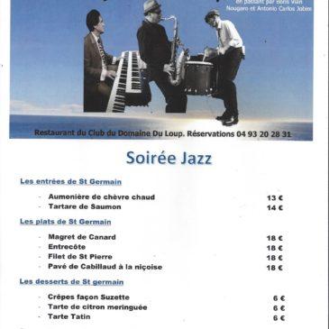 Soirée Jazz au restaurant du Domaine du Loup avec les Zazous de St Germain