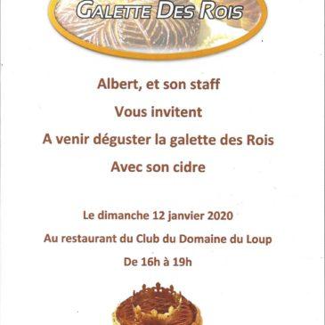 Rendez-vous Dimanche 12 janvier entre 16h et 19h au restaurant du Club pour déguster la galette des rois offerte par Albert et tout son staff