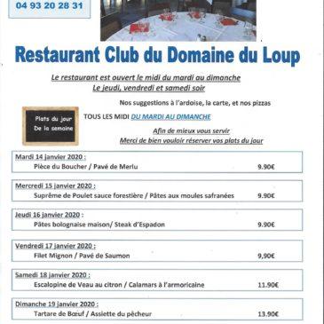 Au restaurant du Domaine du Loup, Albert vous propose ses plats du jour de la semaine du 14 au 19 janvier 2020. Et toujours bien sûr, la carte et les pizzas.