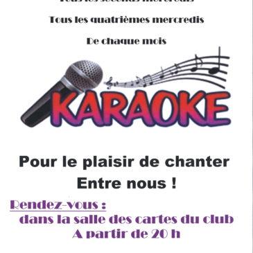 Karaoké au Domaine du Loup, rendez-vous 20h dans la salle des cartes, pour les adhérents