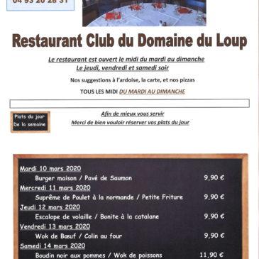 Au restaurant du Domaine du Loup, Albert vous propose ses plats du jour de la semaine du 10 mars au 15 mars 2020.                                     Et toujours bien sûr, la carte et les pizzas. Réservations 04 93 20 28 31