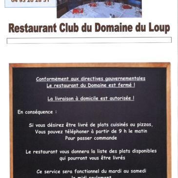 Le restaurant du Domaine est fermé conformément aux directives gouvernementales. Toutefois vous pouvez commander vos plats cuisinés ou pizzas, ils vous seront livrés à domicile