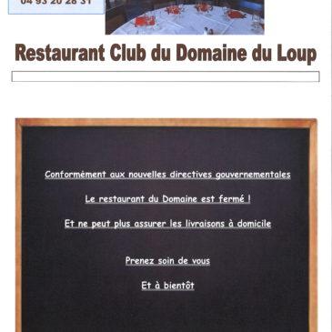 De nouvelles directives, le restaurant est fermé et n'assure plus la livraison à domicile